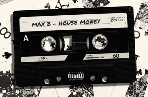 Max – House Money