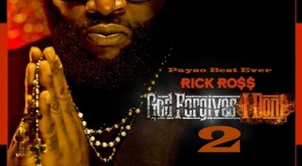 Rick Ross – God Forgives I Don't 2