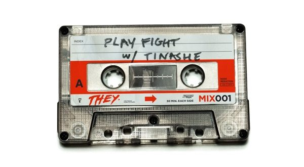 THEY. & Tinashe – Play Fight